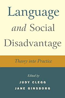 Language and Social Disadvantage Book