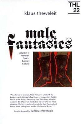 Male Fantasies  Women  floods  bodies  history