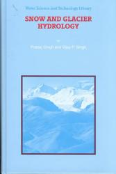 Snow And Glacier Hydrology Book PDF
