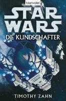 Star Wars  Die Kundschafter  Roman PDF