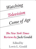 Watching Television Come of Age