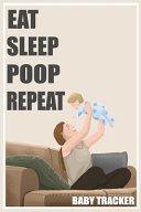 Eat Sleep Poop Repeat PDF