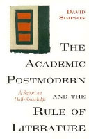 The Academic Postmodern and the Rule of Literature PDF