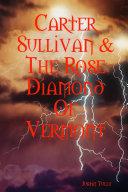 Carter Sullivan & The Rose Diamond Of Vermont