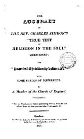 The accuracy of ... Charles Simeon's 'True test of religion in the soul' questioned, by a member of the Church of England