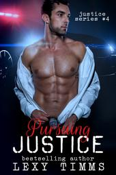 Pursuing Justice: Detective Romantic Suspense Cozy Mystery