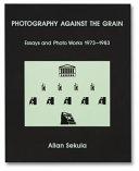 Photography Against the Grain