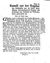 Extract uyt het register der resolutien van de [...] gecommitteerde raaden van de Staaten van Holland en Westvriesland, genoomen op den 28 july 1749
