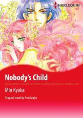 NOBODY'S CHILD: Harlequin Comics