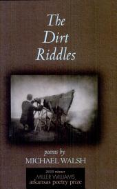 The Dirt Riddles: Poems