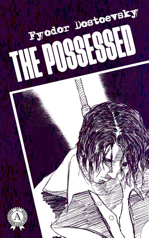 The Possessed  Illustrated edition
