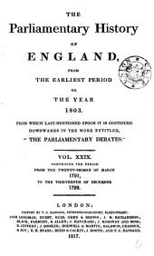 The Parliamentary History of England from the Earliest Period to the Year 1803: Volume 29