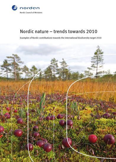 Nordic nature     trends towards 2010 PDF