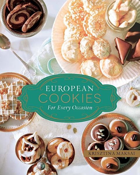 Download European Cookies for Every Occasion Book