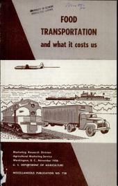 Food transportation and what it costs us