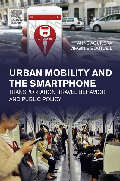 Download Urban Mobility and the Smartphone Book