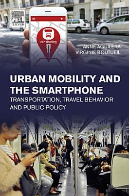Urban Mobility and the Smartphone