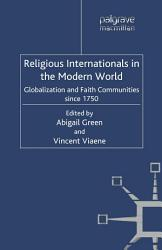 Religious Internationals In The Modern World Book PDF