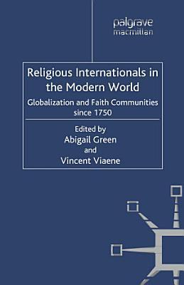 Religious Internationals in the Modern World PDF
