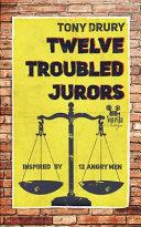 Twelve Troubled Jurors Book
