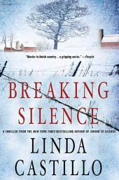 Breaking Silence: A Kate Burkholder Novel