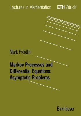 Markov Processes and Differential Equations
