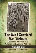 The War I Survived Was Vietnam PDF