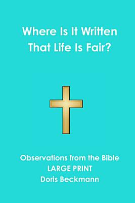 Where Is It Written That Life Is Fair  PDF
