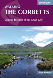 Walking the Corbetts Vol 1 South of the Great Glen