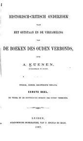 Historisch-critisch onderzoek naar het ontstaan en de verzameling van de boeken des Ouden Verbonds: Volume 1