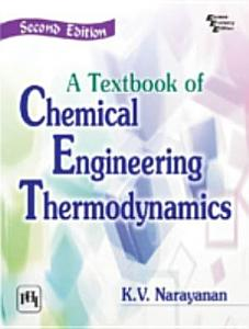 A TEXTBOOK OF CHEMICAL ENGINEERING THERMODYNAMICS PDF