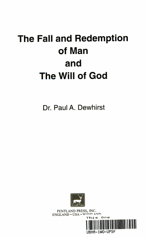 The Fall and Redemption of Man and the Will of God PDF