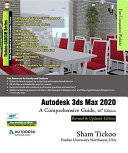 Autodesk 3ds Max 2020: A Comprehensive Guide, 20th Edition