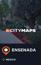 City Maps Ensenada Mexico