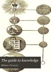 The Guide to Knowledge: Volume 1