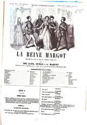 La reine Margot: drame en cinq actes et treize tableaux