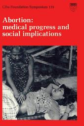 Abortion: Medical Progress and Social Implications