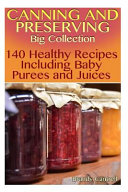 Canning and Preserving Big Collection