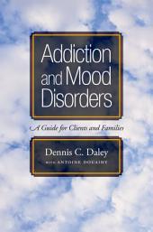 Addiction and Mood Disorders