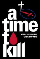 A Time to Kill  The Bible and Self Defense PDF