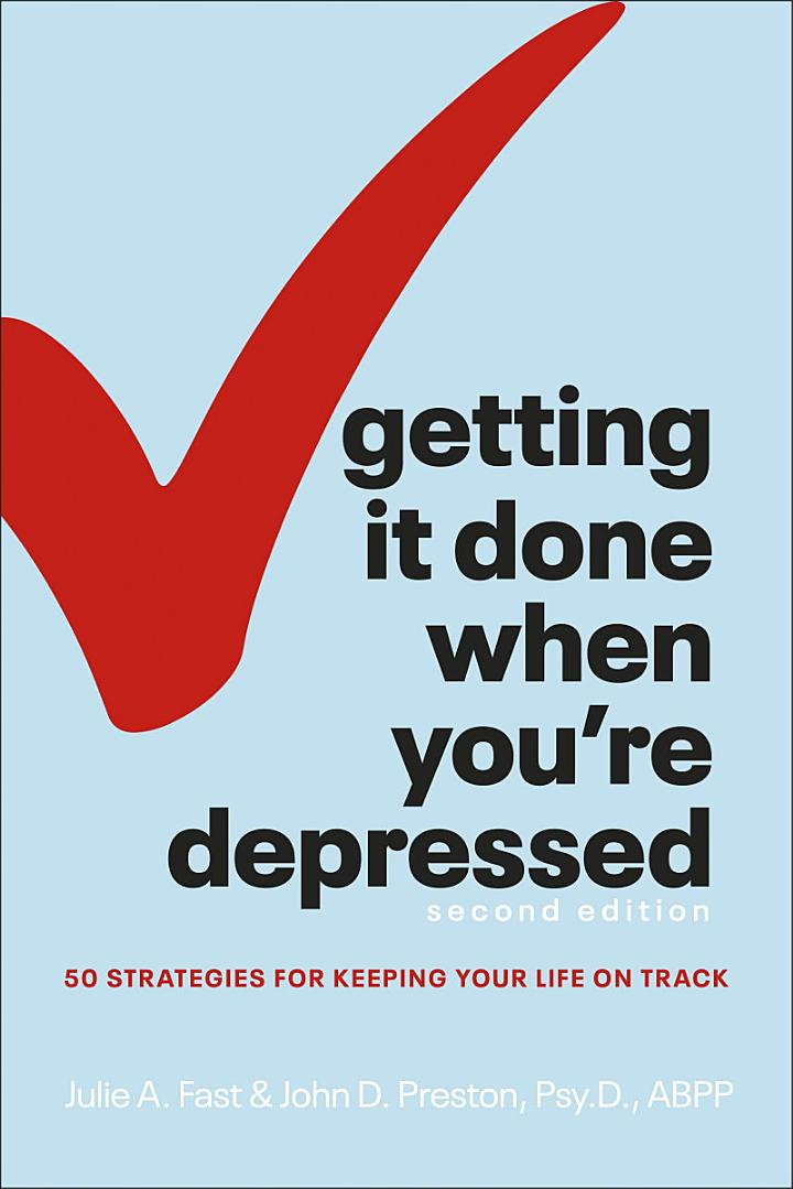Getting It Done When You're Depressed, 2E