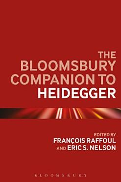 The Bloomsbury Companion to Heidegger PDF