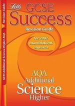 GCSE Success AQA Additional Science Revision Guide