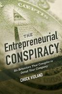The Entrepreneurial Conspiracy