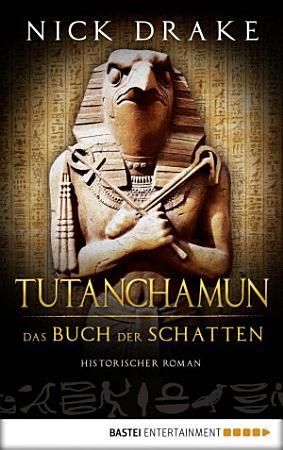 Tutanchamun   Das Buch der Schatten PDF
