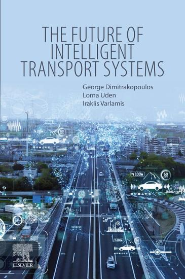 The Future of Intelligent Transport Systems PDF