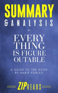 Summary   Analysis of Everything Is Figureoutable PDF