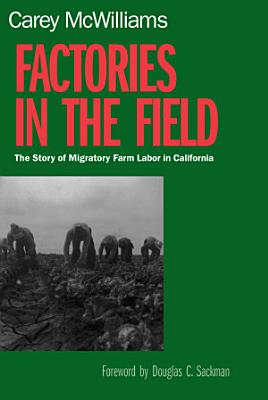 Factories in the Field