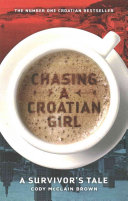 Chasing A Croatian Girl
