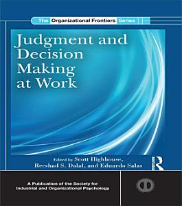 Judgment and Decision Making at Work PDF